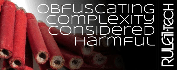 Obfuscating Complexity Considered Harmful