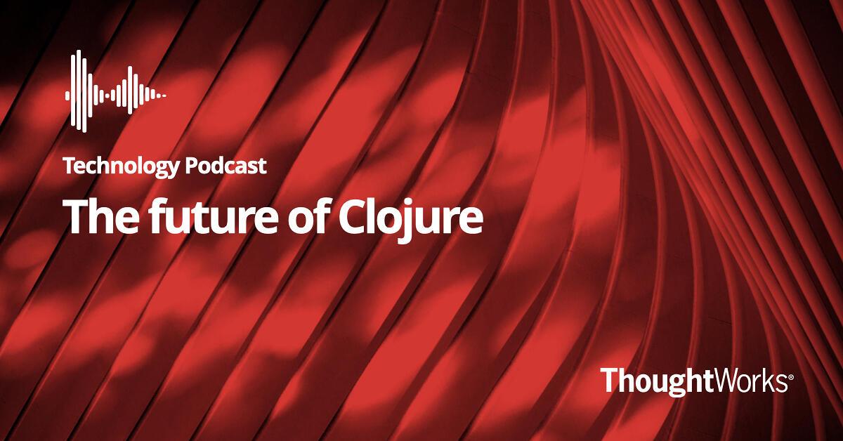 The Future of Clojure